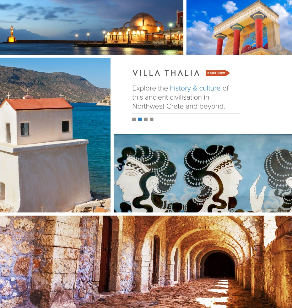 VillaThalia.com, Crete Greece Vacation Rental:  Explore the history & culture of this ancient civilisation in Northwest Crete and beyond.